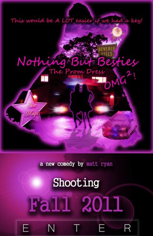 Nothing But Besties, short film shooting fall 2011